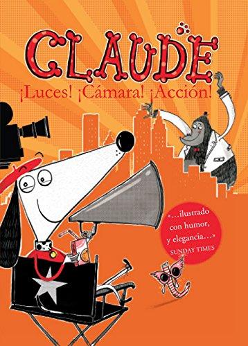 CLAUDE 7: LUCES, CÁMARA, ¡ACCIÓN!