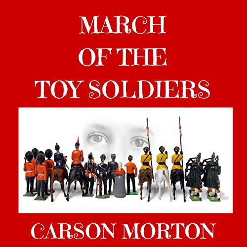 March of the Toy Soldiers audiobook cover art