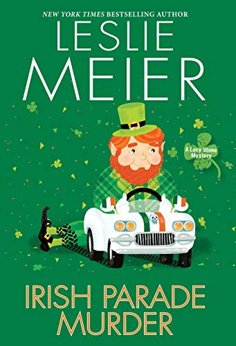 Irish Parade Murder (A Lucy Stone Mystery) by [Leslie Meier]