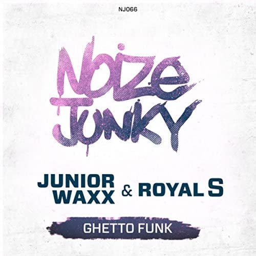 Junior Waxx & Royal S