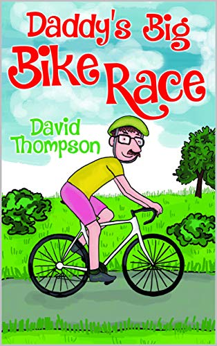 Daddy's Big Bike Race (English Edition)