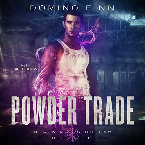 Powder Trade     Black Magic Outlaw, Book 4              By:                                                                                                                                 Domino Finn                               Narrated by:                                                                                                                                 Neil Hellegers                      Length: 9 hrs and 23 mins     185 ratings     Overall 4.5