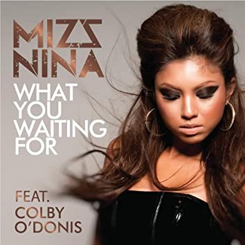 What You Waiting For (feat. Colby O'donis)