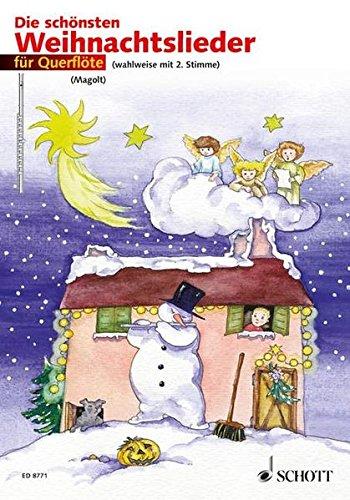 Die schönsten Weihnachtslieder: sehr leicht bearbeitet. 1-2 Flöten.