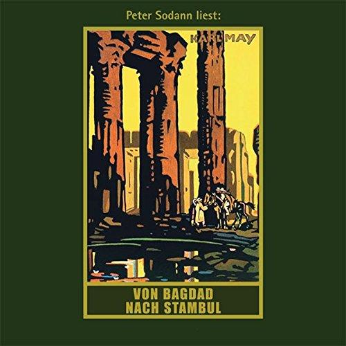 Von Bagdad nach Stambul: mp3-Hörbuch, Band 3 der Gesammelten Werke (Karl Mays Gesammelte Werke, Band 3)