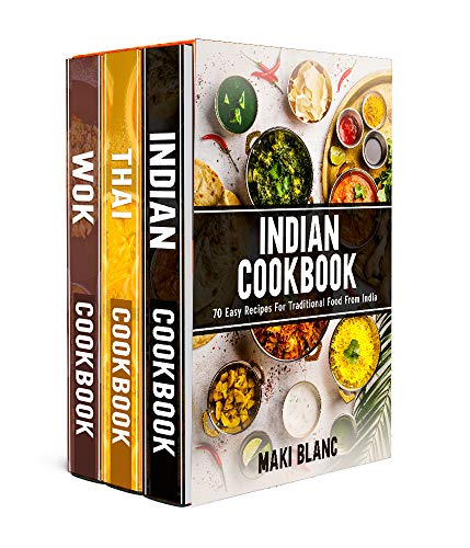 Asian Cookbook: Indian And Thai Food Made Simple With 210 Tasty Wok Recipes (English Edition)