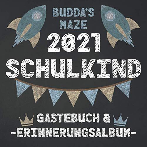 Endlich Schulkind 2021 Gästebuch & Erinnerungsalbum: Erinnerungen an meine Einschulung. Geschenkbuch & Freundebuch zum Schulanfang. Zuckertüte Inhalt. Für Jungen.