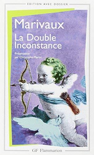 La Double Inconstance de MARIVAUX (7 mai 1999) Poche