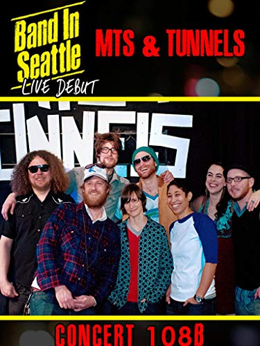 Mts and Tunnels - Band in Seattle: Live debut - Concert 108 B