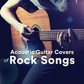 Acoustic Guitar Covers of Rock Songs