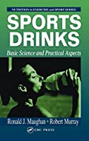 Sports Drinks: Basic Science and Practical Aspects (Nutrition in Exercise and Sport)