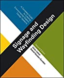 Signage and Wayfinding Design: A Complete Guide to Creating Environmental Graphic Design Systems by Chris Calori David Vanden-Eynden(2015-06-02)