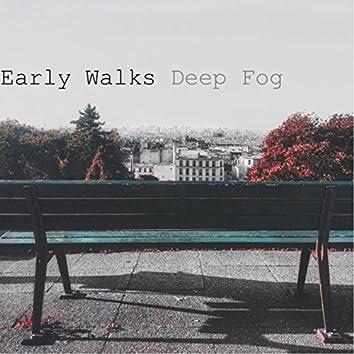 Early Walks