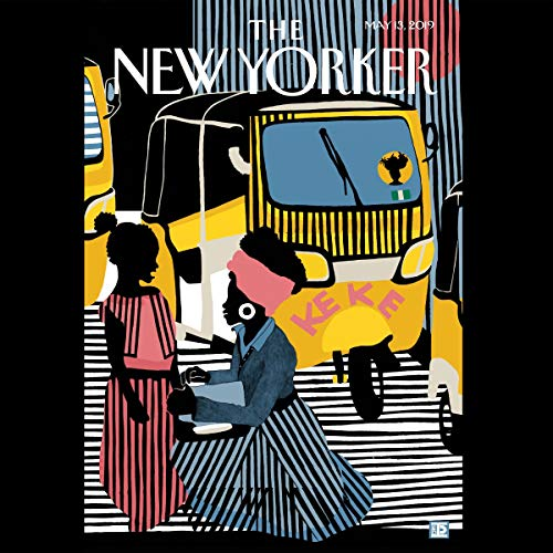 The New Yorker, May 13th 2019 (Joshua Yaffa, David Owen, Vinson Cunningham)                   De :                                                                                                                                 Joshua Yaffa,                                                                                        David Owen,                                                                                        Vinson Cunningham                               Lu par :                                                                                                                                 Jamie Renell                      Durée : 2 h et 33 min     Pas de notations     Global 0,0