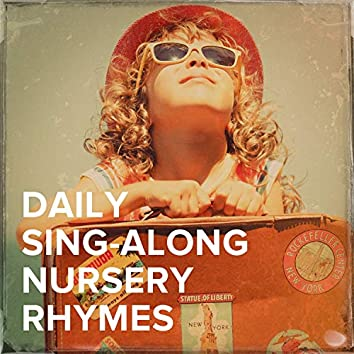 Daily Sing-Along Nursery Rhymes