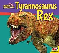 Tyrannosaurus Rex (Mighty Dinosaurs)