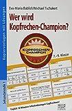 Wer wird Kopfrechen-Champion?7.– 9. Klasse: Täglich 10 Minuten lehrplanbezogen Kopfrechnen!