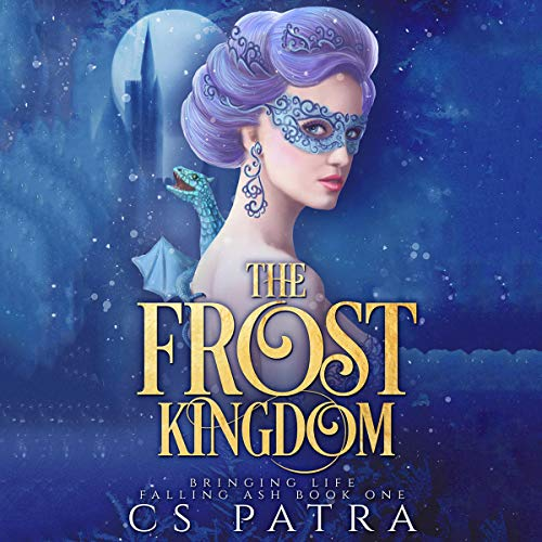The Frost Kingdom Audiobook By CS Patra cover art