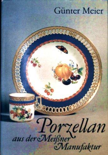 Porzellan aus der Meißner Manufaktur.