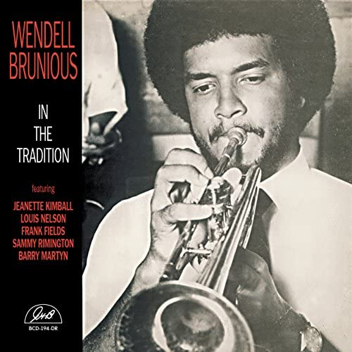 Wendell Brunious feat. Jeanette Kimball, Louis Nelson, Frank Fields, Sammy Rimington & Barry Martyn