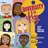 Diversity Is Key: A Story About Embracing Differences: 4