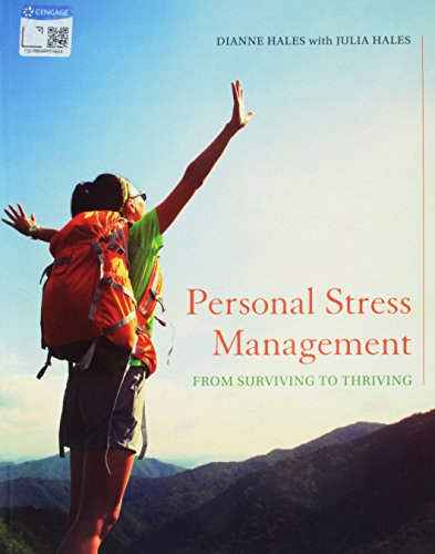 Bundle: Personal Stress Management: Surviving to Thriving + MindTap Health, 1 term (6 months) Printed Access Card