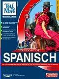 Tell me more 6.0 - Spanisch Fortgeschrittenen -