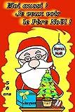 Moi aussi ! Je veux voir le Père Noël !
