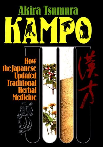 Kampo: How the Japanese Updated Traditional Herbal Medicine