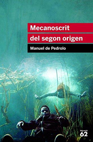 Mecanoscrit del segon origen: Inclou recurs digital (Educació 62 ...