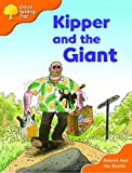 Oxford Reading Tree: Stages 6-7: Storybooks (Magic Key): Kipper and the Giant