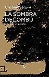 La Sombra Del Ombú: Relato de un suicidio: 24 (Cuadrilátero de libros - Divulgación)