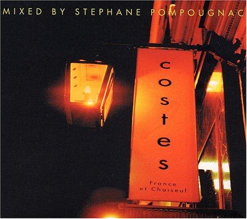 Costes, Mix By Stephane Pompougnac