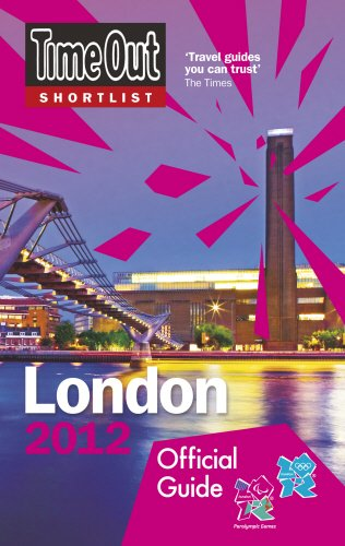 Preisvergleich Produktbild Time Out Shortlist London 2012: Official Travel Guide to the London 2012 Olympic Games & Paralympic Games