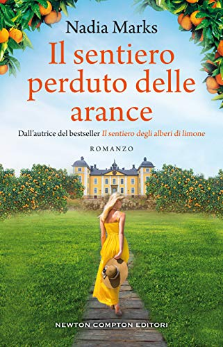 Il sentiero perduto delle arance eBook: Marks, Nadia: Amazon.it: Kindle  Store