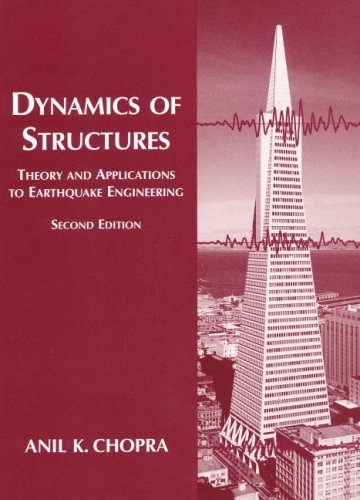 Dynamics of Structures: Theory and Applications to Earthquake Engineering (2nd Edition)