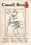 Cornell Review, no. 1 (Spring 1977): Nuclear Energy; Tale of the Lucky Fisherman; Cosmic Calendar; Captain Ahab: A Novel by the White Whale; Unrepentant Humanist; Conquistador; etc.