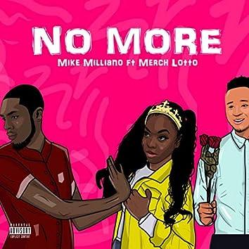 No More (feat. Merch Lotto)