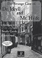 The Strange Case of Dr. Jekyll and Mr Hyde Study Guide 158609176X Book Cover