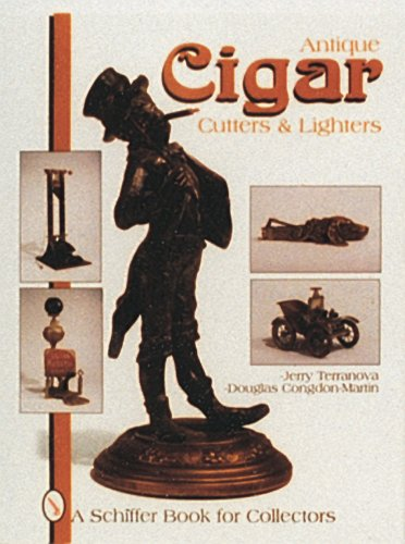 Antique Cigar Cutters & Lighters (Schiffer Book for Collectors)