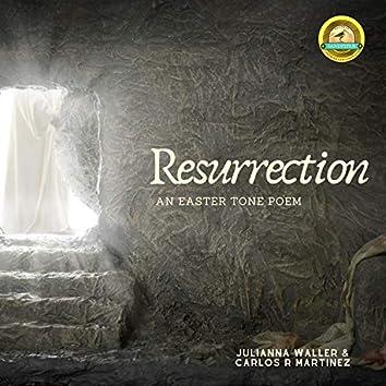 Ressurection, an Easter Tone Poem