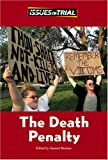 The Death Penalty (Issues on Trial)