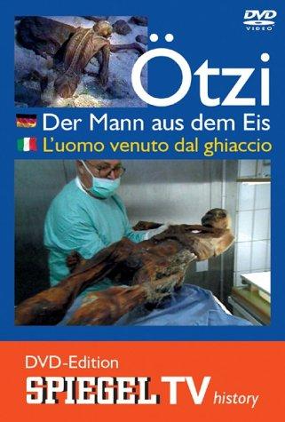Spiegel TV - Ötzi - Der Mann aus dem Eis