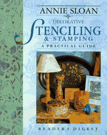Compare Textbook Prices for Annie Sloan Decorative Stenciling and Stamping: A Practical Guide Illustrated. Edition ISBN 9780895779274 by Sloan, Annie