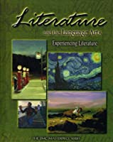 Experiencing Literature: Literature and the Language Arts (Emc Masterpiece)
