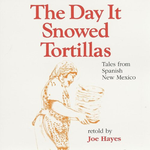 The Day It Snowed Tortillas audiobook cover art