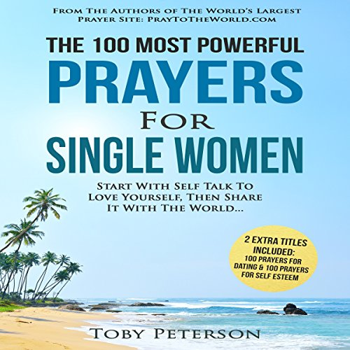 The 100 Most Powerful Prayers for Single Women audiobook cover art