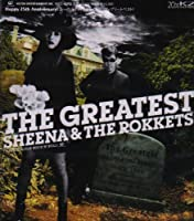 THE GREATEST SHEENA & THHE ROKKETS by SHEENA & THE ROKKETS (2008-02-01)