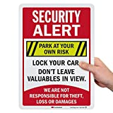 "SmartSign ""Security Alert - Park at Your Own Risk, Not Responsible for Theft, Loss Or Damages"" Sign 