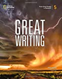Great Writing 5: From Great Essays to Research (Great Writing, Fifth Edition)